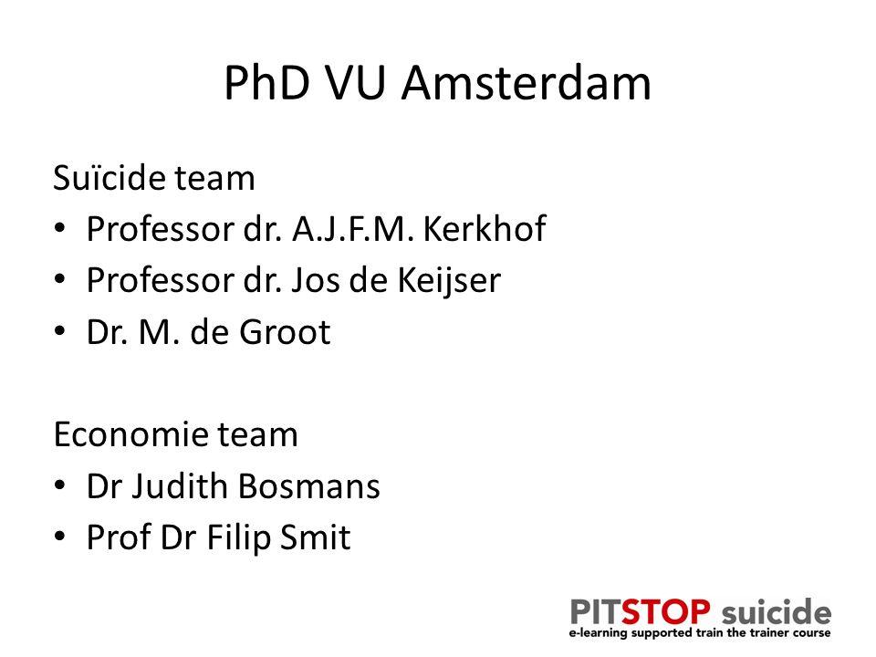 PhD VU Amsterdam Suïcide team Professor dr. A.J.F.M.