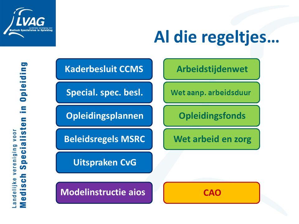 Al die regeltjes… Kaderbesluit CCMS Special. spec.