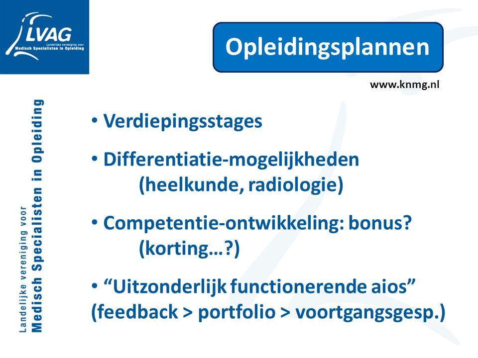 Opleidingsplannen Verdiepingsstages Differentiatie-mogelijkheden (heelkunde, radiologie) Competentie-ontwikkeling: bonus.