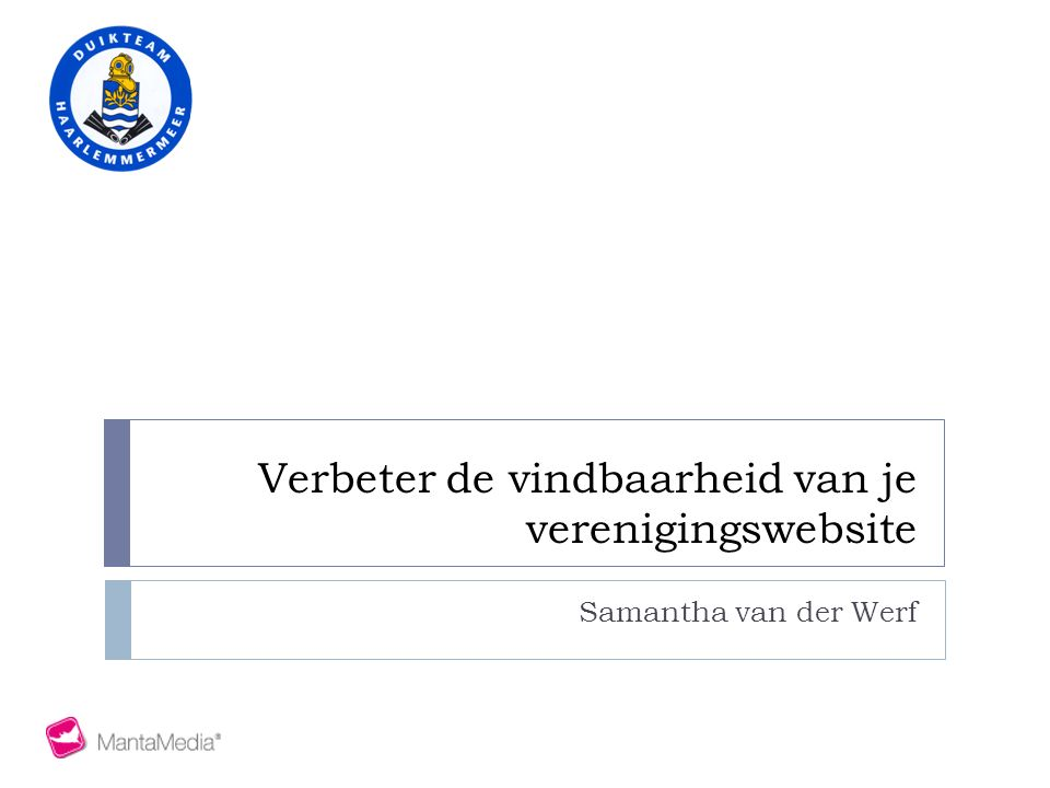 Verbeter de vindbaarheid van je verenigingswebsite Samantha van der Werf