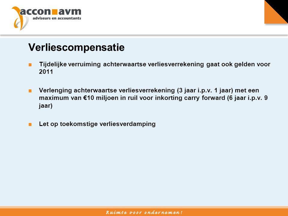 Verliescompensatie (2) ■Verscherping anti–misbruik tegen lege BV´s ■Verrekening van winst en verlies binnen hetzelfde jaar kunnen niet meer worden verrekend indien uiteindelijk belang in belangrijke mate (30%) wijzigt.