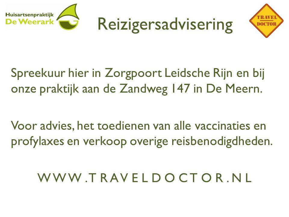 Reizigersadvisering Spreekuur hier in Zorgpoort Leidsche Rijn en bij onze praktijk aan de Zandweg 147 in De Meern. Voor advies, het toedienen van alle