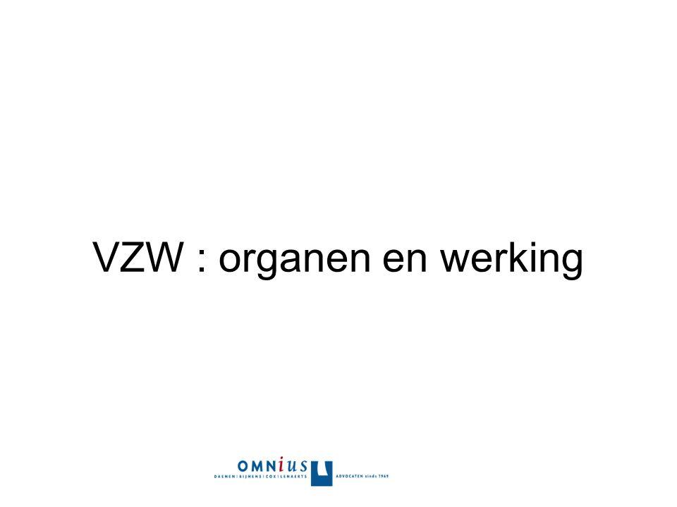 VZW : organen en werking