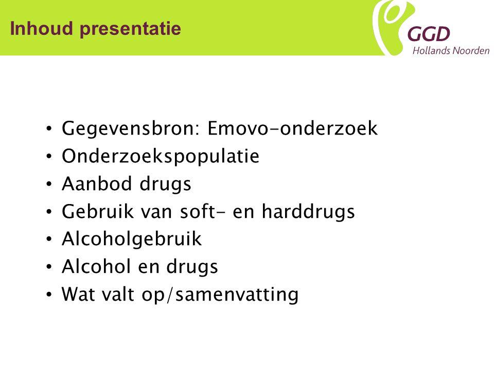 Inhoud presentatie Gegevensbron: Emovo-onderzoek Onderzoekspopulatie Aanbod drugs Gebruik van soft- en harddrugs Alcoholgebruik Alcohol en drugs Wat valt op/samenvatting