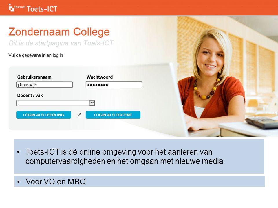 Toets-ICT is dé online omgeving voor het aanleren van computervaardigheden en het omgaan met nieuwe media Voor VO en MBO
