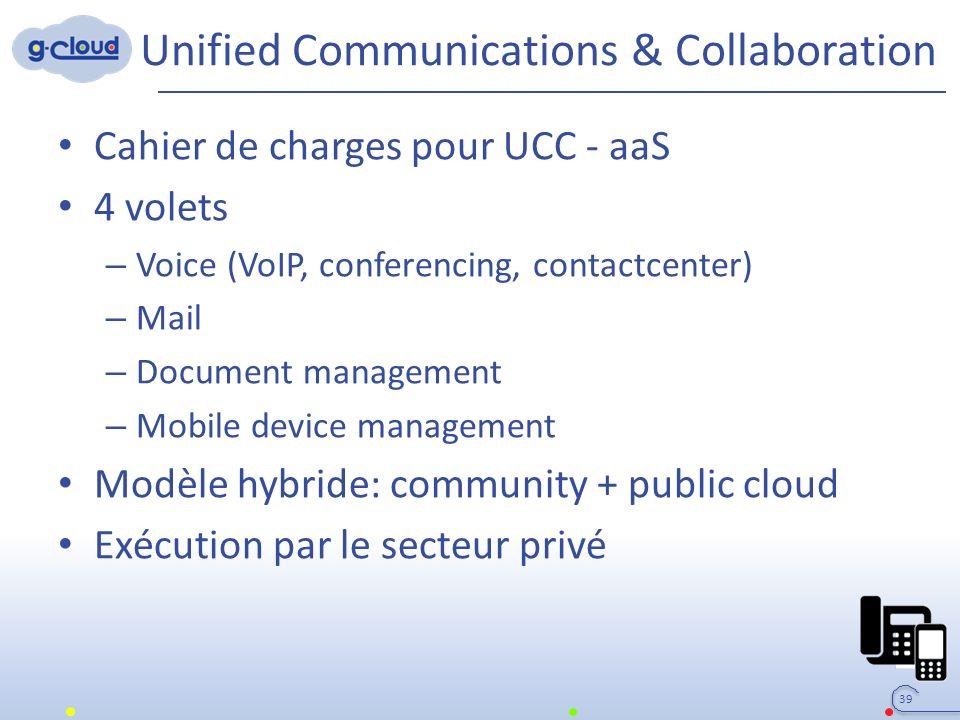 Unified Communications & Collaboration Cahier de charges pour UCC - aaS 4 volets – Voice (VoIP, conferencing, contactcenter) – Mail – Document managem