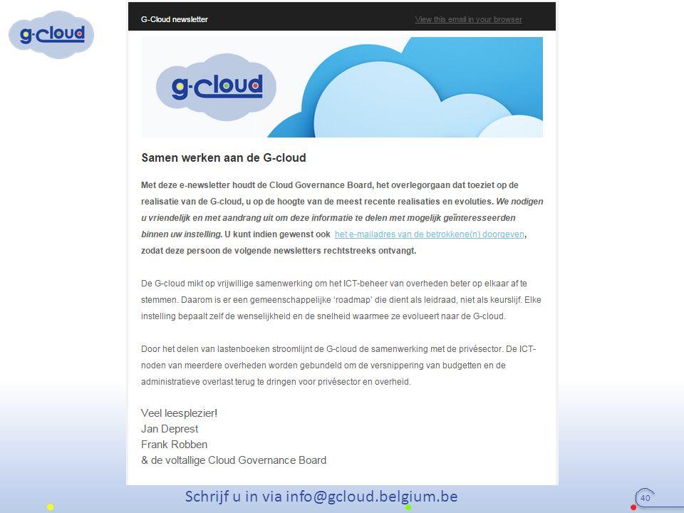 40 Schrijf u in via info@gcloud.belgium.be