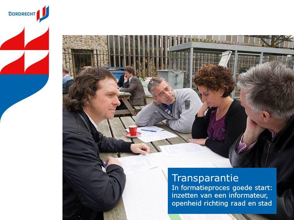 Transparantie In formatieproces goede start: inzetten van een informateur, openheid richting raad en stad