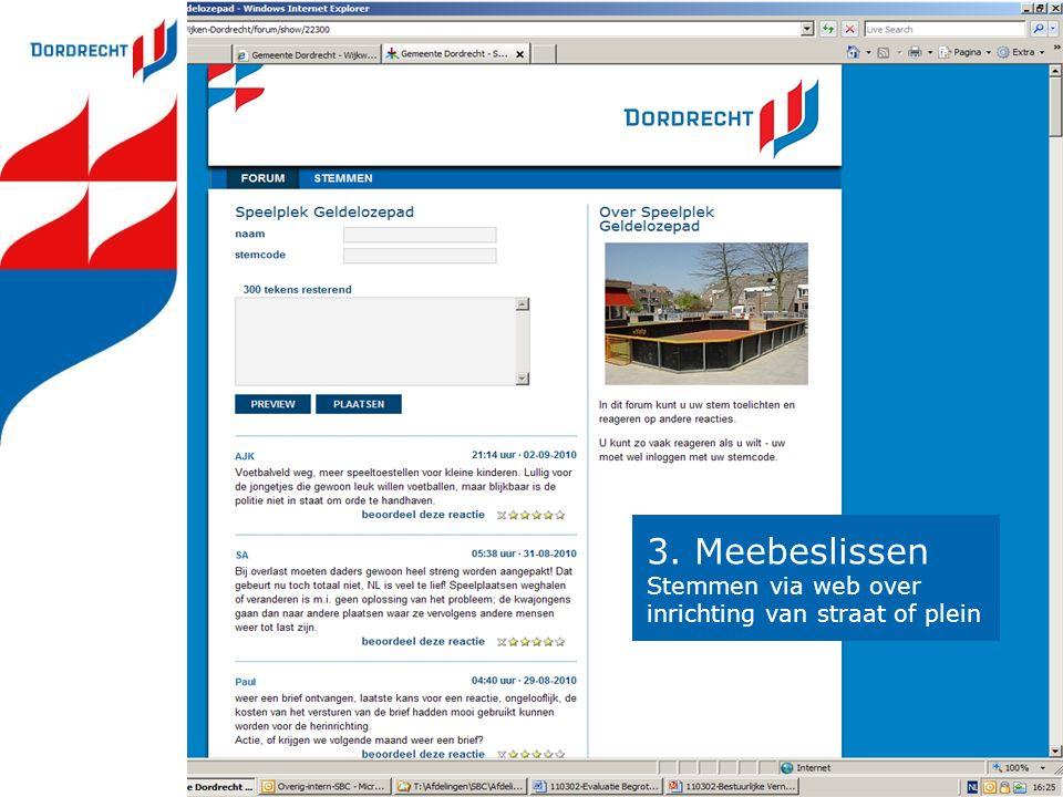 3. Meebeslissen Stemmen via web over inrichting van straat of plein