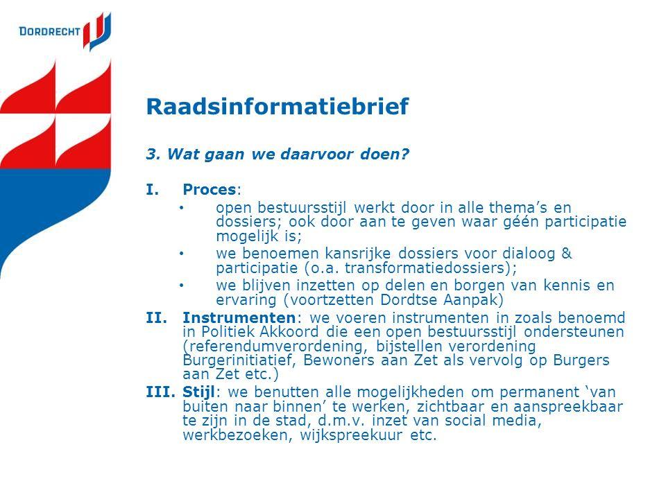 Raadsinformatiebrief 3. Wat gaan we daarvoor doen.