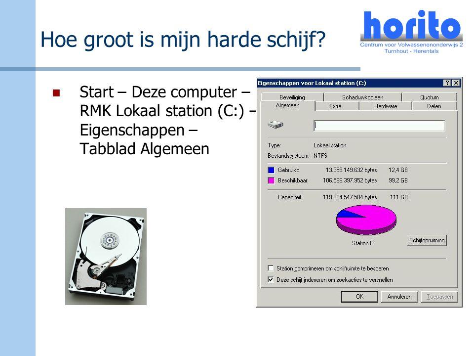 Hoe groot is mijn harde schijf? Start – Deze computer – RMK Lokaal station (C:) – Eigenschappen – Tabblad Algemeen