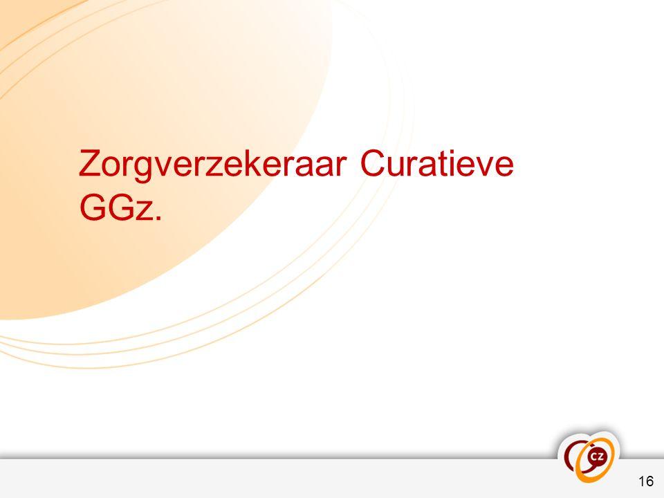 Zorgverzekeraar Curatieve GGz. 16