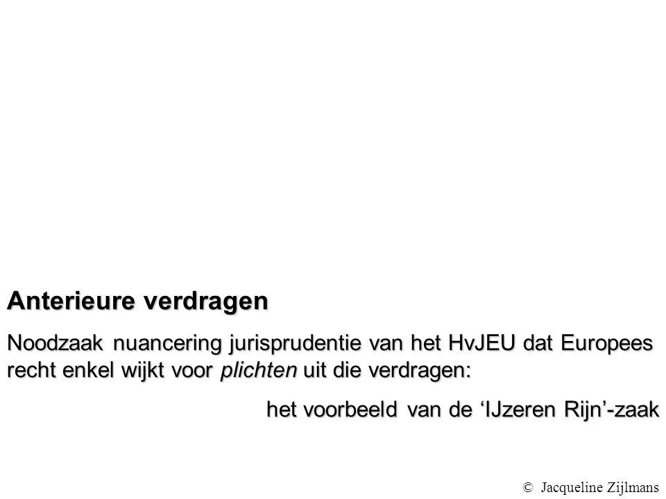 Anterieure verdragen Noodzaak nuancering jurisprudentie van het HvJEU dat Europees recht enkel wijkt voor plichten uit die verdragen: het voorbeeld van de 'IJzeren Rijn'-zaak © Jacqueline Zijlmans