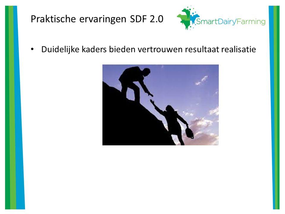 Praktische ervaringen SDF 2.0 Duidelijke kaders bieden vertrouwen resultaat realisatie