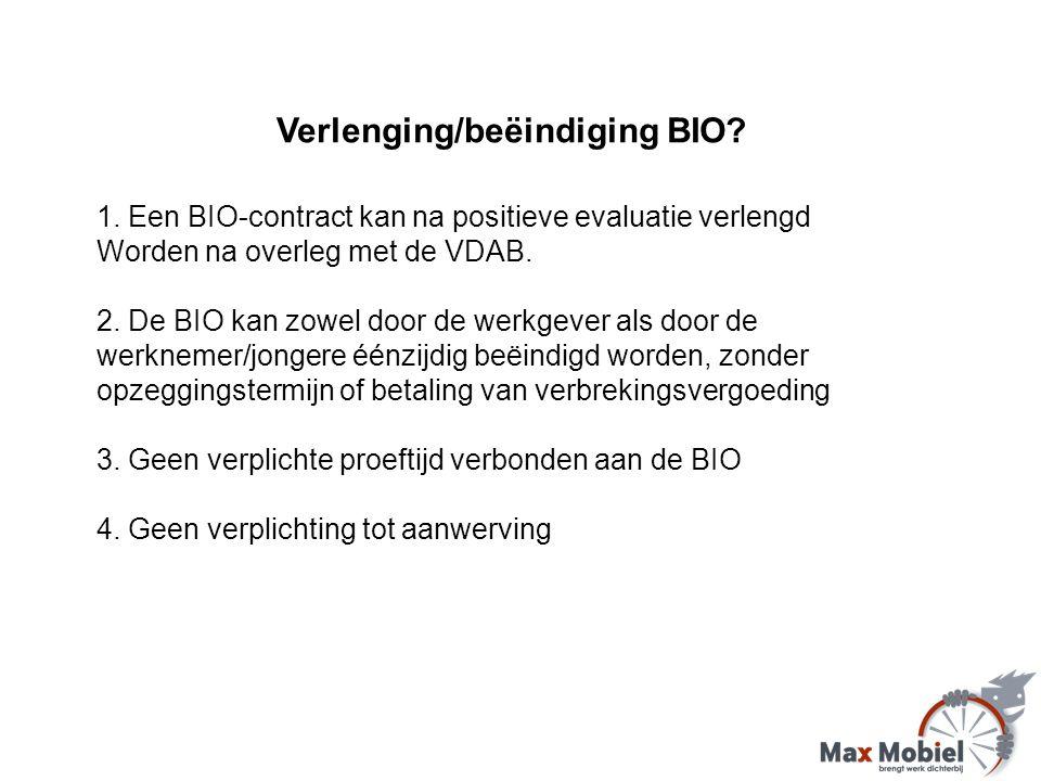 Verlenging/beëindiging BIO. 1.