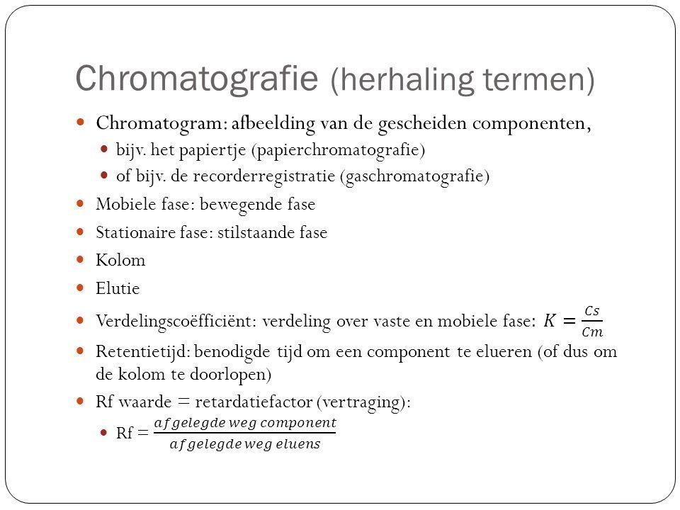 Chromatografie (herhaling technieken) Indeling naar uitvoering en fysisch principe Vloeistofchromatografie (uitvoering) Ionenwisseling (kolomchromatografie) Verdeling (papierchromatografie) Adsorptie (dunne-laag chromatografie) Molecuulgrootte (kolomchromatografie) Gaschromatografie (uitvoering) Verdeling (gas-vloeistofchromatografie, GLC) Adsorptie (gas-vastchromatografie, GSC)
