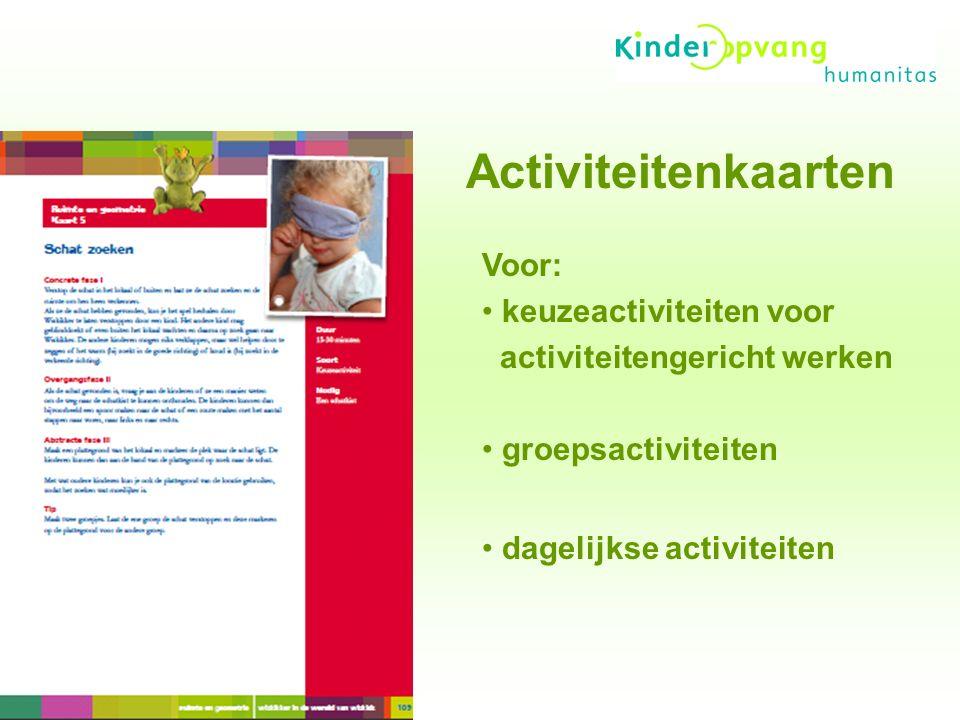Activiteitenkaarten Voor: keuzeactiviteiten voor activiteitengericht werken groepsactiviteiten dagelijkse activiteiten