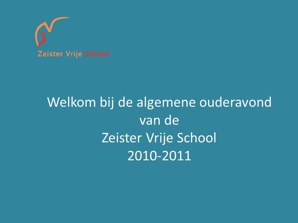 Welkom bij de algemene ouderavond van de Zeister Vrije School 2010-2011
