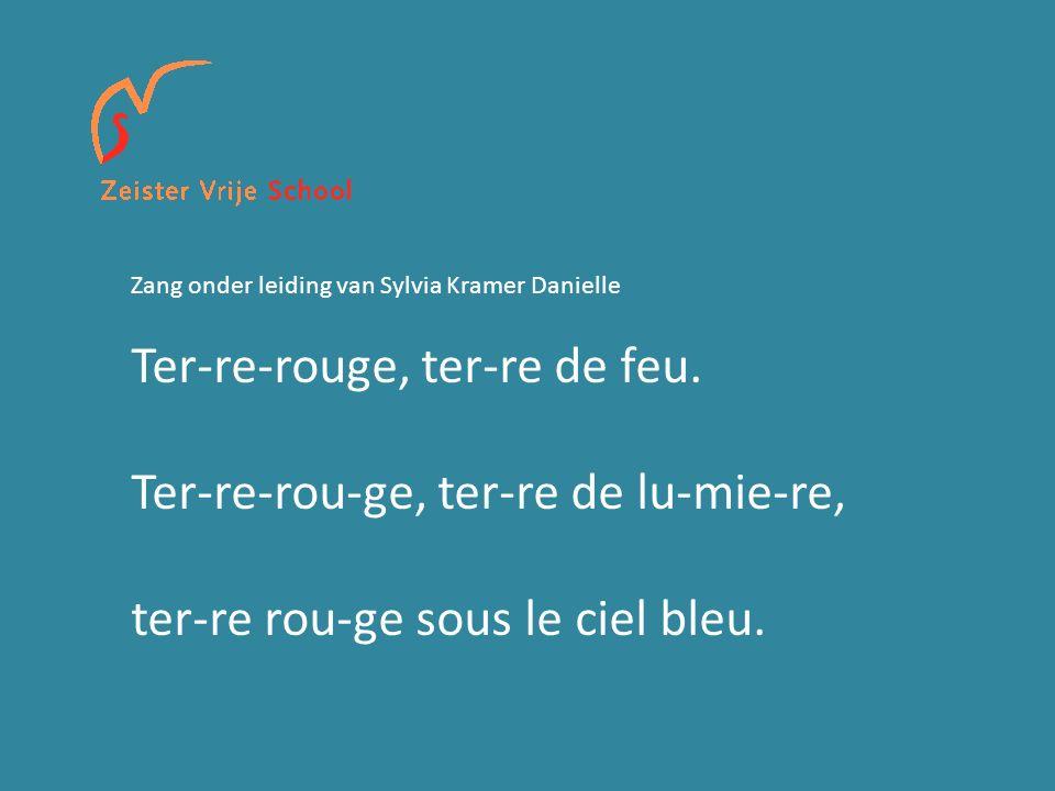 Zang onder leiding van Sylvia Kramer Danielle Ter-re-rouge, ter-re de feu.
