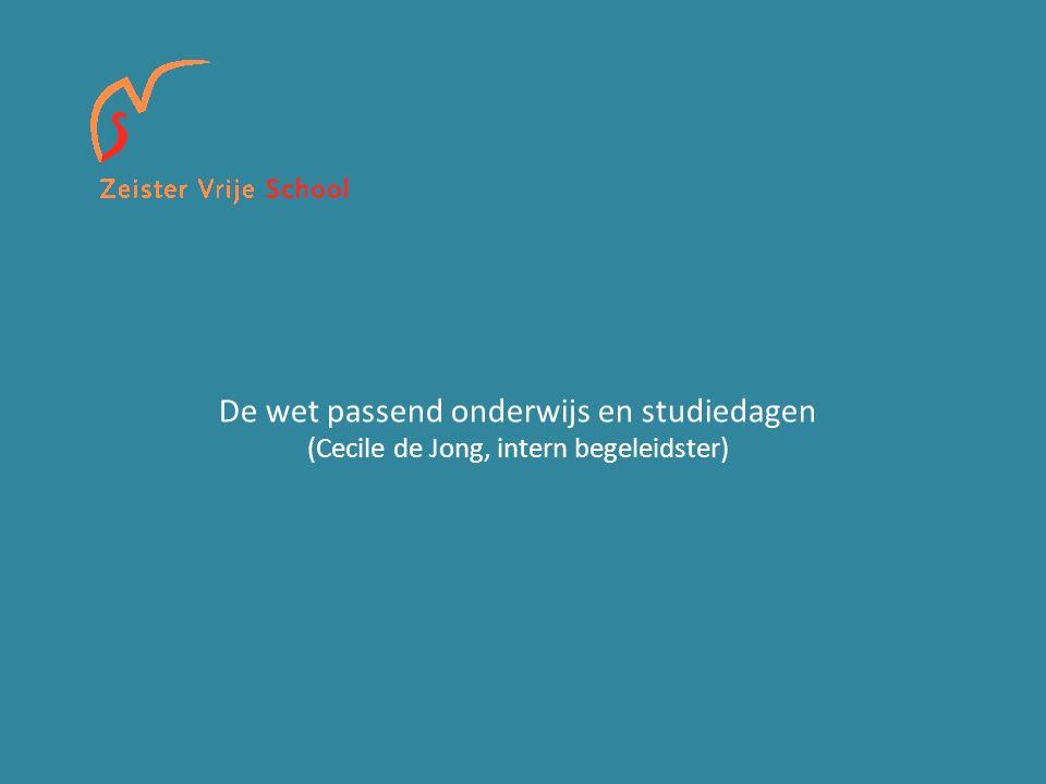 De wet passend onderwijs en studiedagen (Cecile de Jong, intern begeleidster)