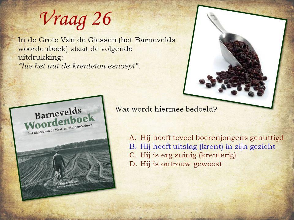 Vraag 25 In 1085 stuurde de Engelse koning Willem de Veroveraar zijn commissarissen het land in om al het belastbare bezit van zijn onderdanen tot in detail te beschrijven.