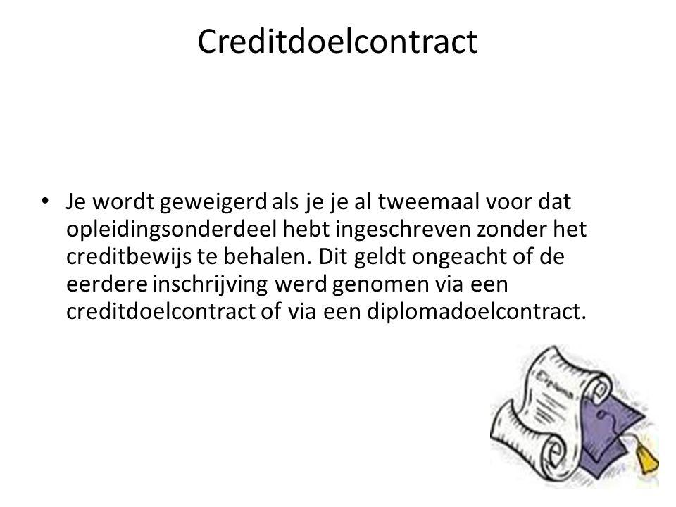 Creditdoelcontract Je wordt geweigerd als je je al tweemaal voor dat opleidingsonderdeel hebt ingeschreven zonder het creditbewijs te behalen.
