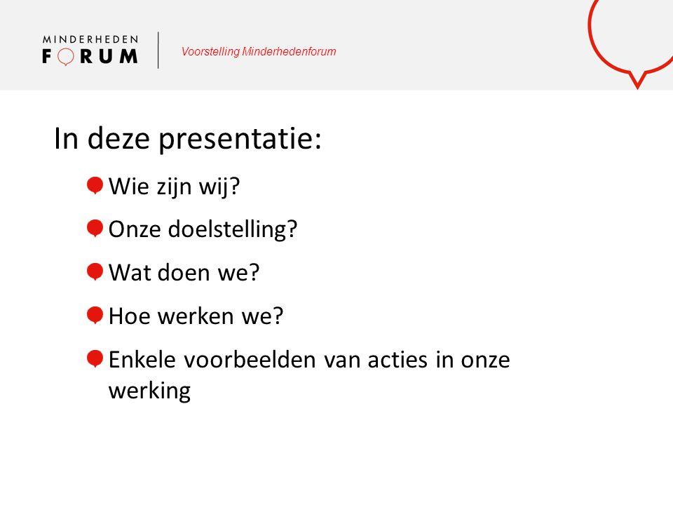 In deze presentatie: Wie zijn wij? Onze doelstelling? Wat doen we? Hoe werken we? Enkele voorbeelden van acties in onze werking
