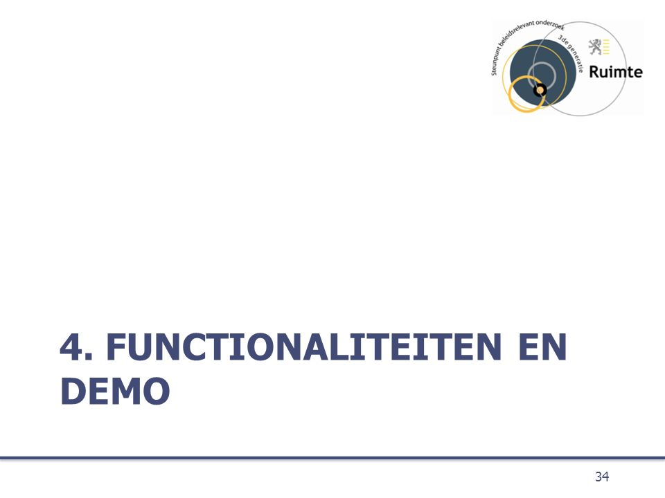 4. FUNCTIONALITEITEN EN DEMO 34
