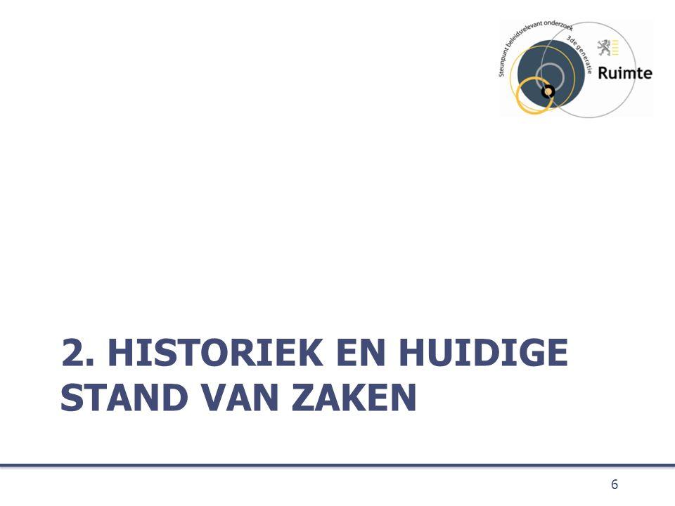 2. HISTORIEK EN HUIDIGE STAND VAN ZAKEN 6