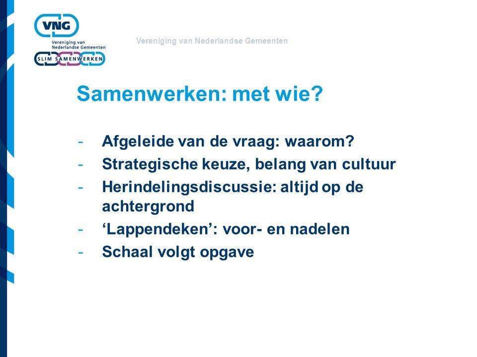 Vereniging van Nederlandse Gemeenten Samenwerken: met wie.