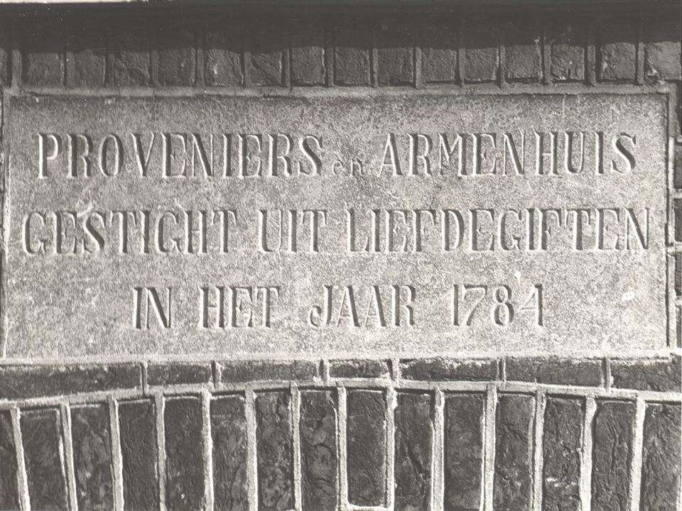 Vraag 25 In 1784 werd in Barneveld het Proveniers- en Armenhuis gesticht, later bekend als het Gasthuis. Een proveniershuis was een wooncomplex waar b