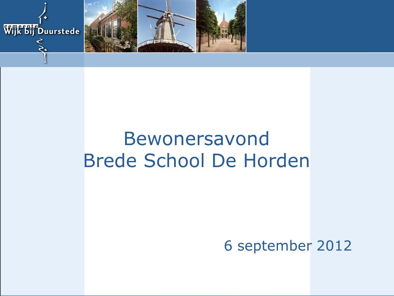 Brede School De Horden Programma - Opening / welkom  wie is wie...