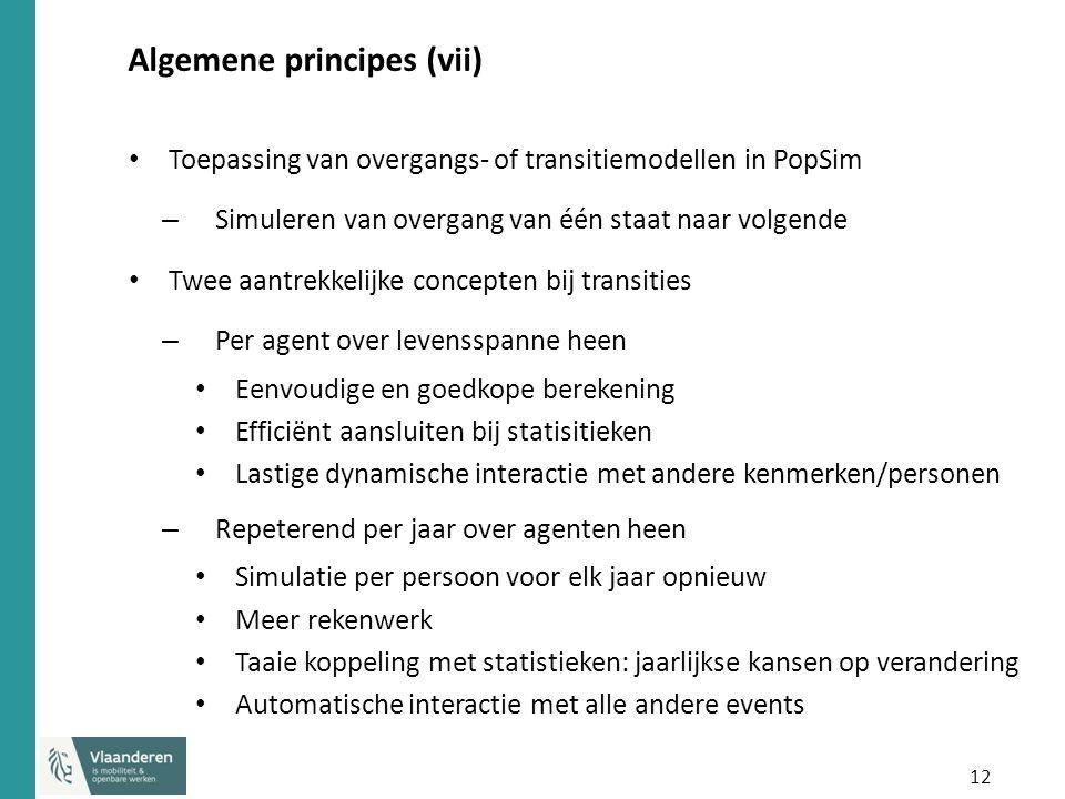 12 Algemene principes (vii) Toepassing van overgangs- of transitiemodellen in PopSim – Simuleren van overgang van één staat naar volgende Twee aantrek