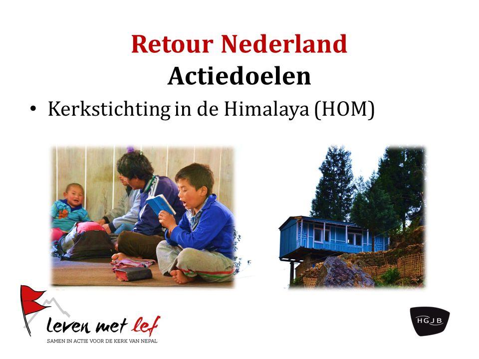 Retour Nederland Actiedoelen Kerkstichting in de Himalaya (HOM)