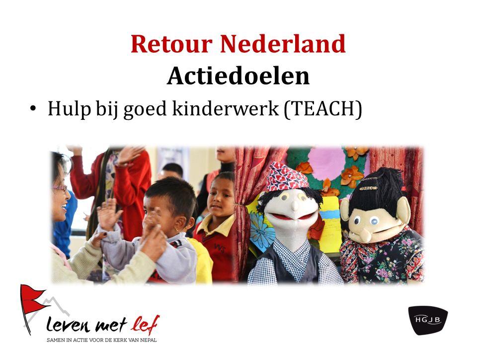 Retour Nederland Actiedoelen Hulp bij goed kinderwerk (TEACH)