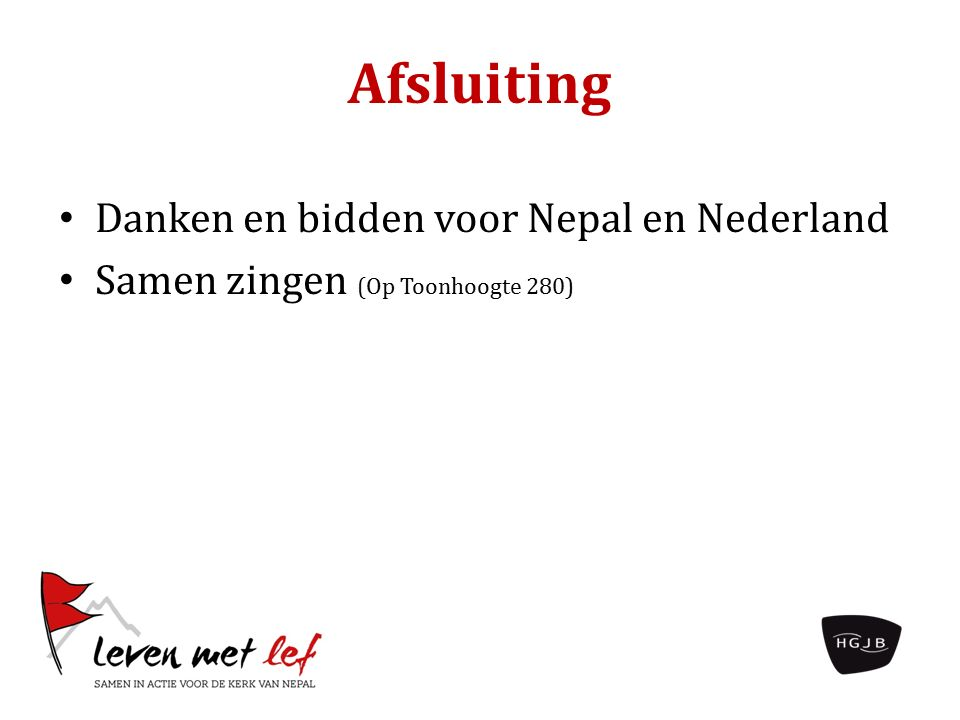 Afsluiting Danken en bidden voor Nepal en Nederland Samen zingen (Op Toonhoogte 280)