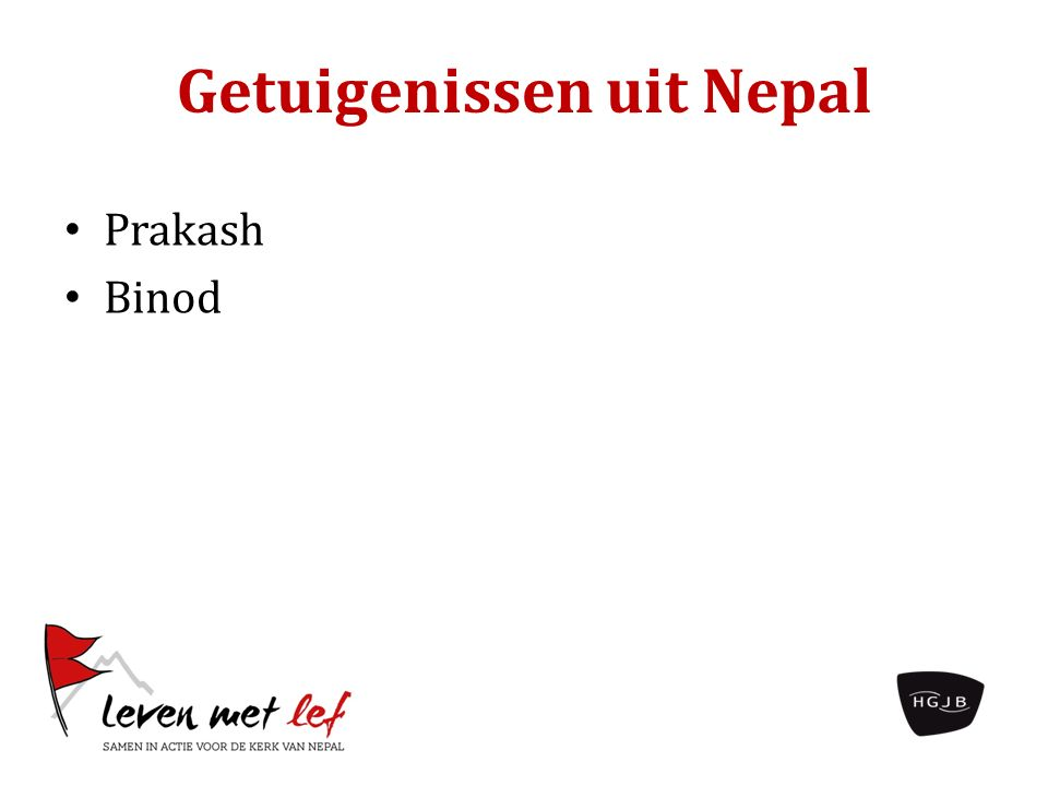 Getuigenissen uit Nepal Prakash Binod