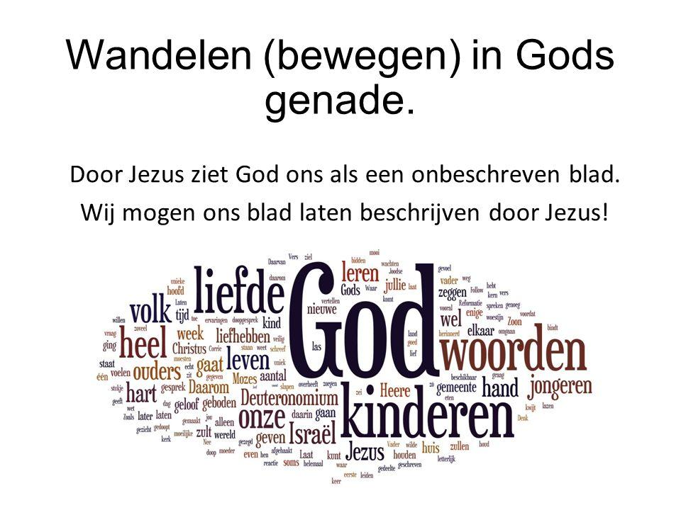 Door Jezus ziet God ons als een onbeschreven blad.