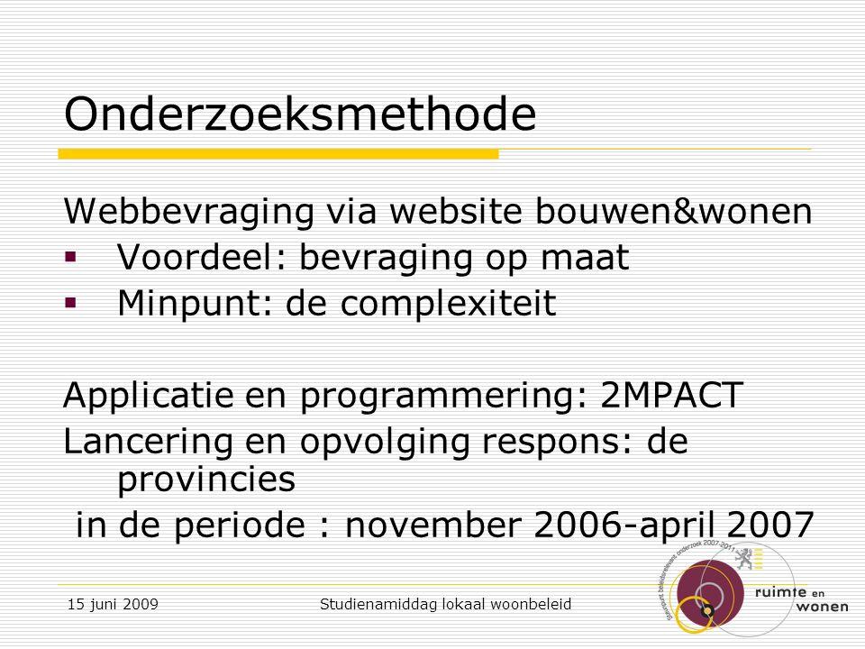 15 juni 2009 Studienamiddag lokaal woonbeleid 3.