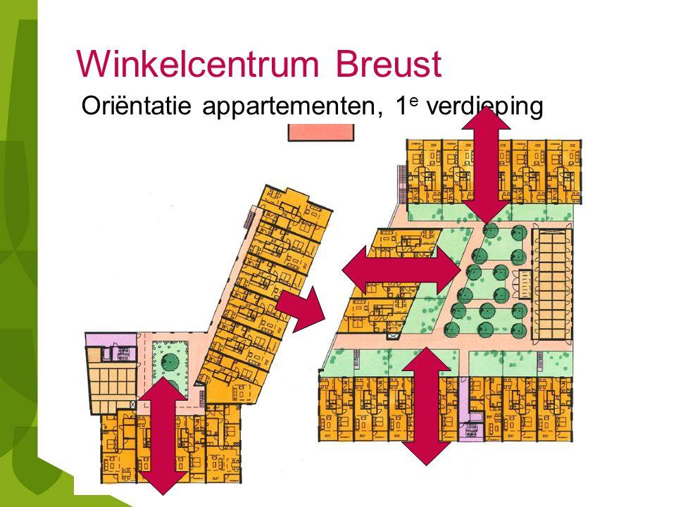 Winkelcentrum Breust Oriëntatie appartementen, 1 e verdieping