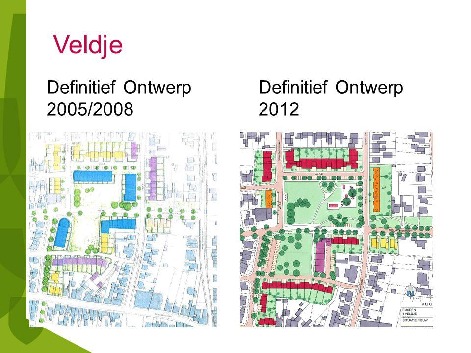 Definitief OntwerpDefinitief Ontwerp 2005/20082012 Veldje