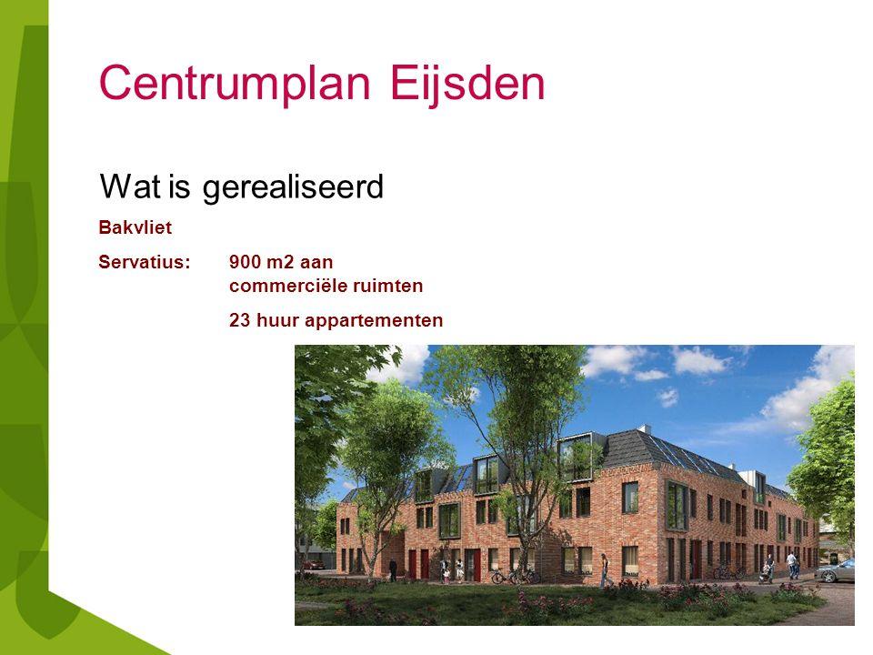 Centrumplan Eijsden Wat is gerealiseerd Bron Vivre: 39 individuele zorgwoningen, 4 groepswoningen, 1 afdelingswoning ( 11 somatische verpleeghuisplekken) en Bijbehorende voorzieningen Servatius: 18 appartementen sociale huur