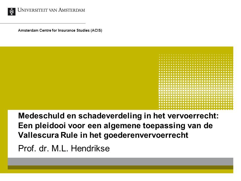 Medeschuld en schadeverdeling in het vervoerrecht: Een pleidooi voor een algemene toepassing van de Vallescura Rule in het goederenvervoerrecht Prof.