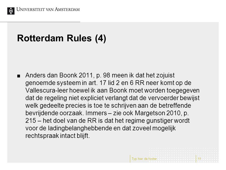 Rotterdam Rules (4) Anders dan Boonk 2011, p. 98 meen ik dat het zojuist genoemde systeem in art.