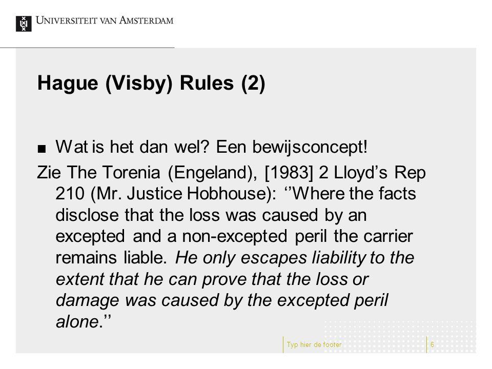 Hague (Visby) Rules (2) Wat is het dan wel. Een bewijsconcept.