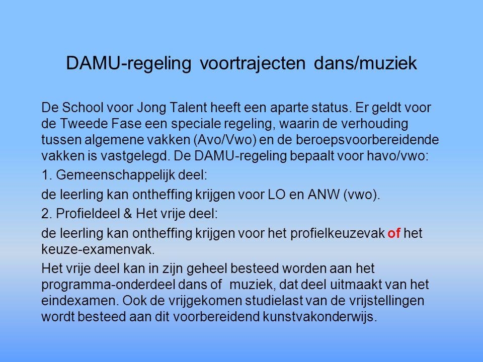DAMU-regeling voortrajecten dans/muziek De School voor Jong Talent heeft een aparte status.