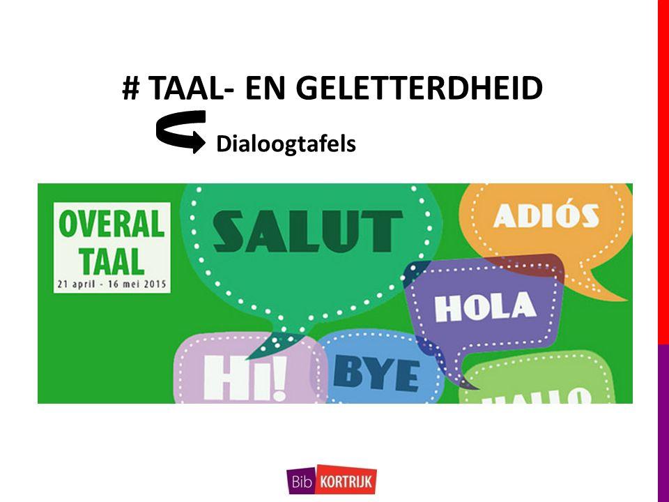 # TAAL- EN GELETTERDHEID Dialoogtafels