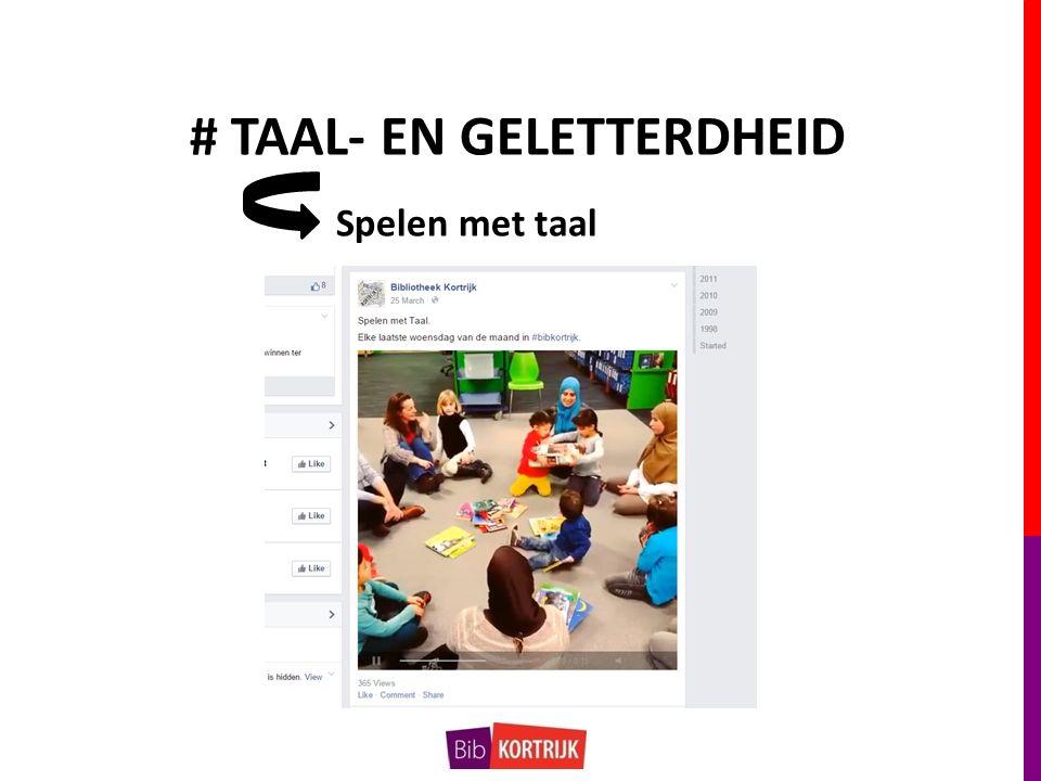 # TAAL- EN GELETTERDHEID Spelen met taal