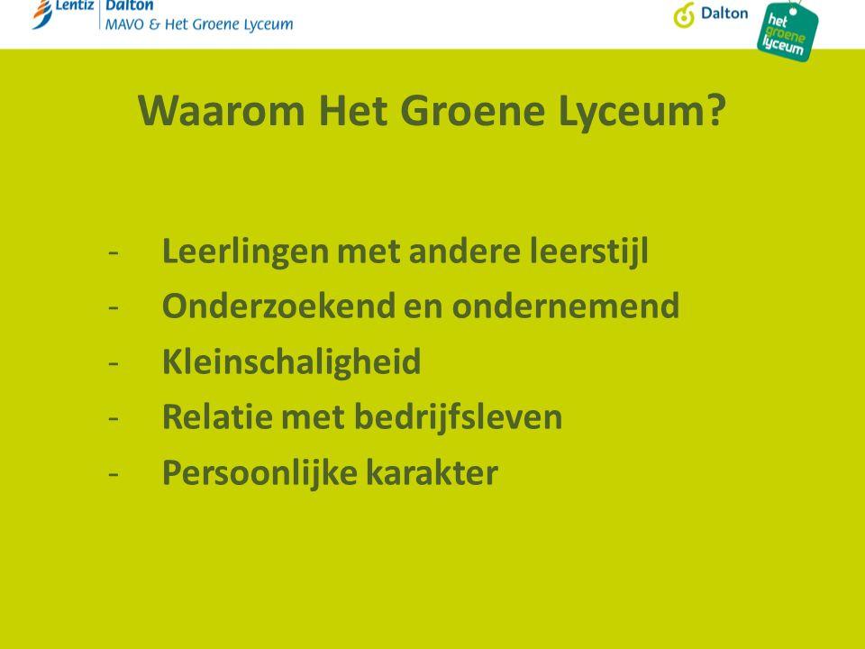 Waarom Het Groene Lyceum.