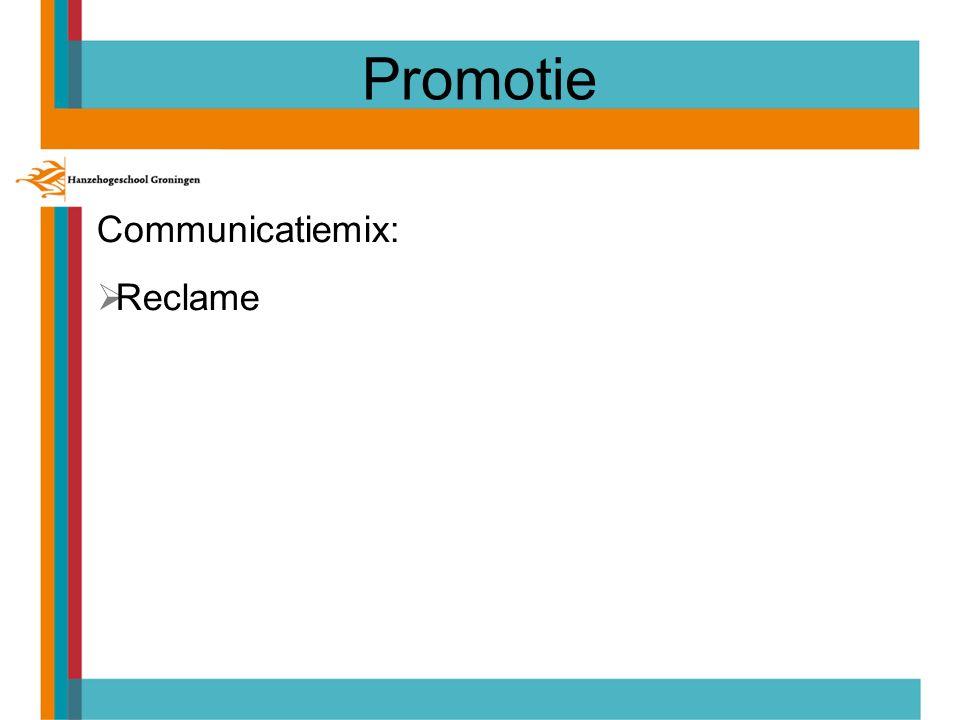 Promotie Communicatiemix:  Reclame